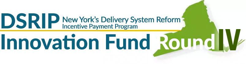 DSRIP Innovation Fund Round IV